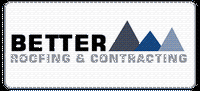 Better Roofing & Contracting, LLC