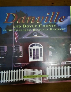 Picture of An Architectural History: Danville and Boyle County In The Bluegrass Region In Kentucky