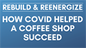 Picture of How COVID Helped a New Coffee Shop Succeed