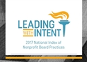 Picture of Leading with Intent: 2017 National Index of Nonprofit Board Practices