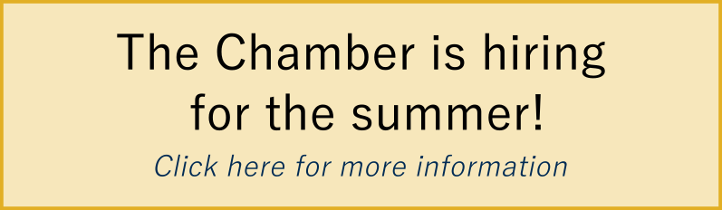 The Chamber is hiring for the summer! Click here for more information