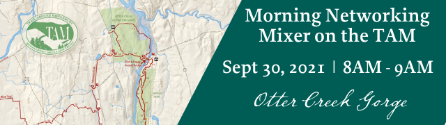 """Networking Morning Mixer on the Trail Around Middlebury """"TAM"""" Otter Creek Gorge September 30, 2021"""