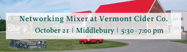 Addison County Chamber of Commerce Networking Mixer at Vermont Cider Co October 21, 2021 Middlebury, VT