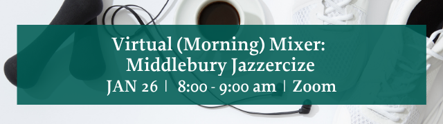Virtual Business Networking Mixer Middlebury Jazzercise January 26, 2021