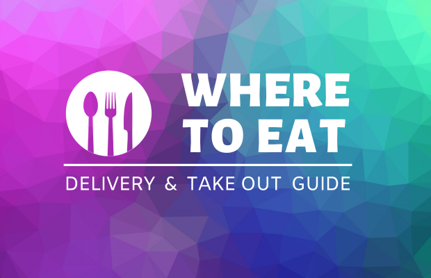 Where to Eat: Delivery & Takeout Guide