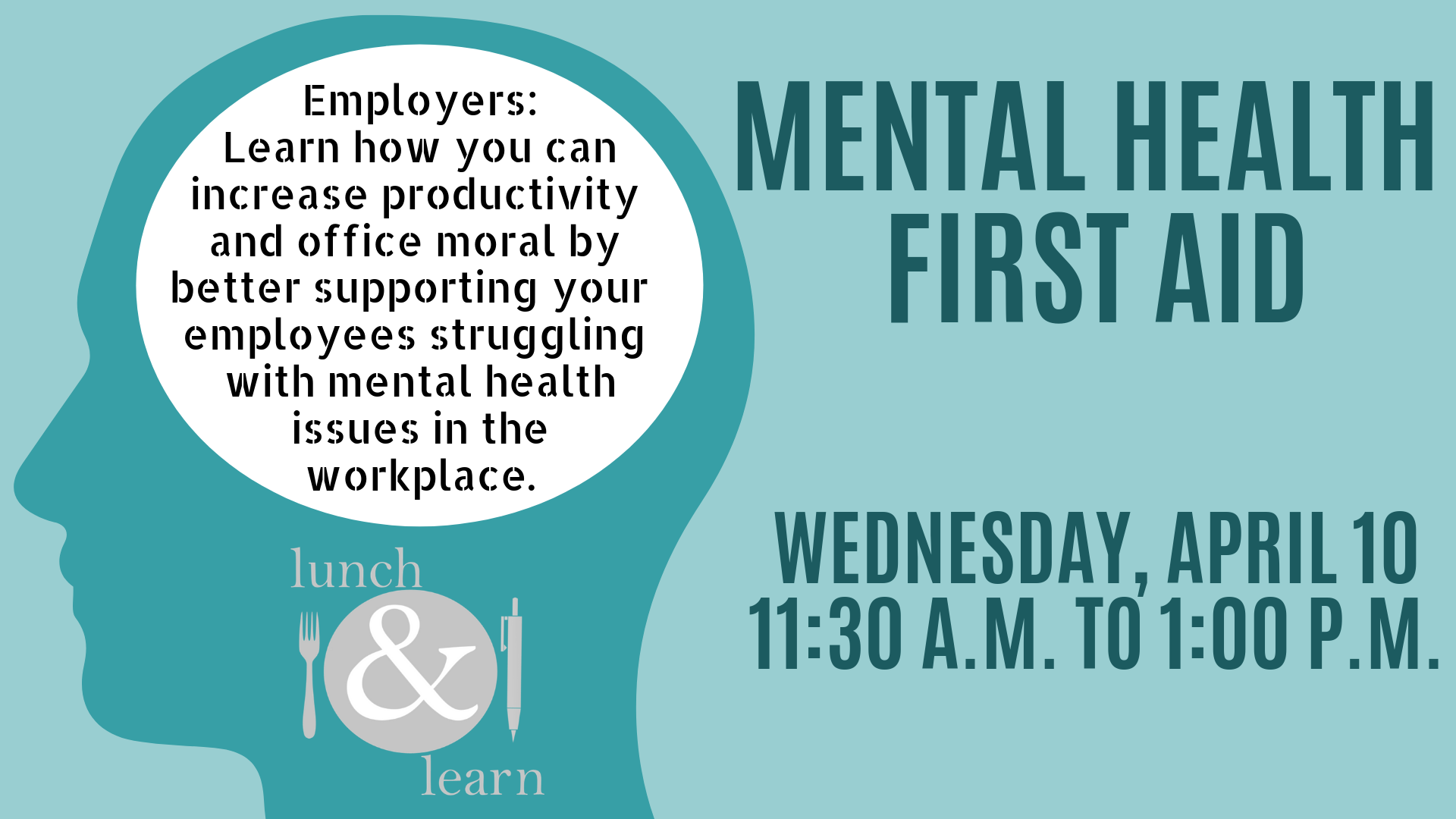 Lunch and Learn: Mental Health First Aid