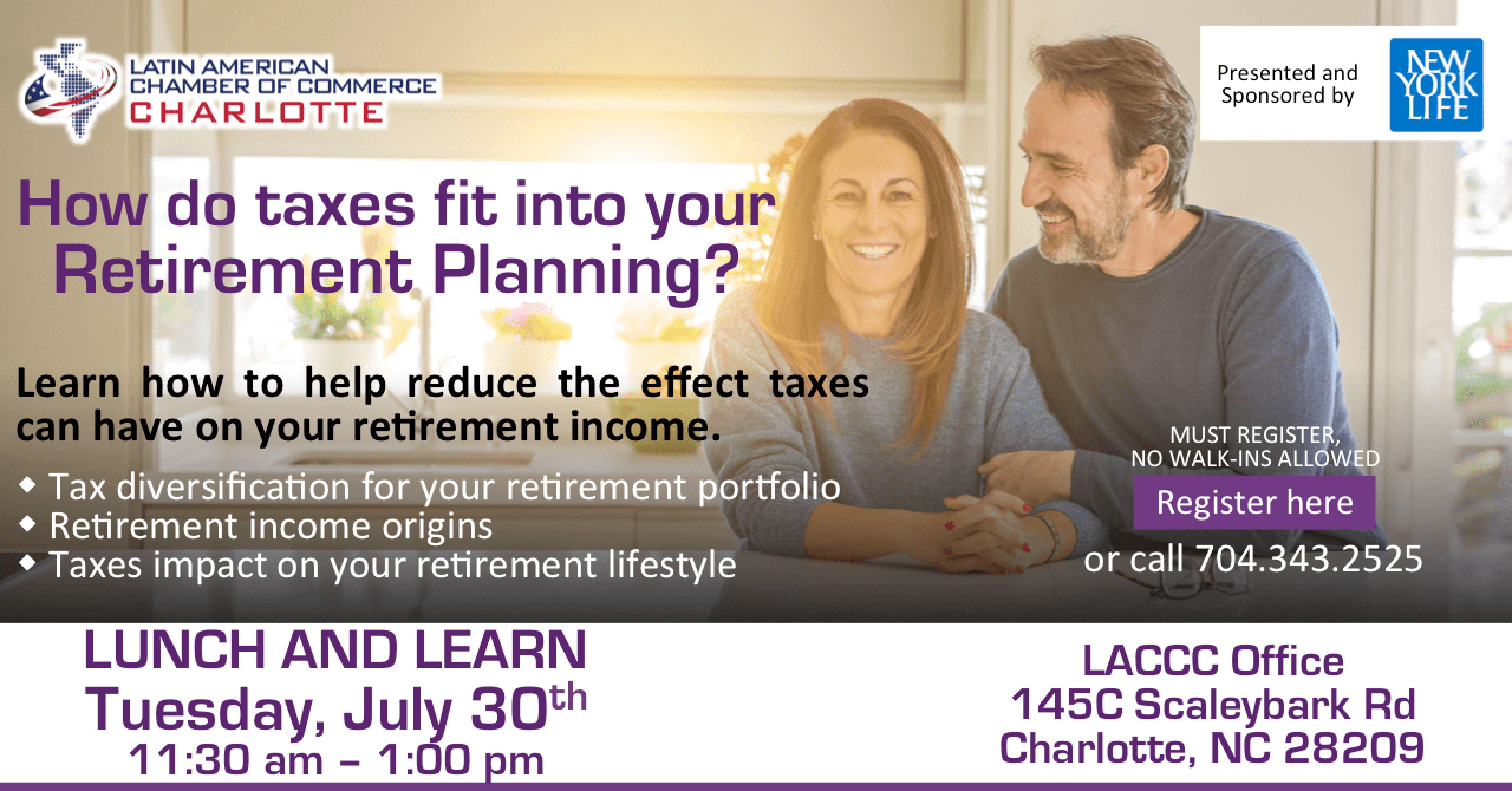 The Latin American Chamber of Commerce of Charlotte - Lunch & Learn How do taxes fit into your retirement planning? By New York Life @ LACCC Office | Charlotte | North Carolina | United States