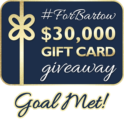 #ForBartow $30,000 Gift Card Giveaway - Goal Met!