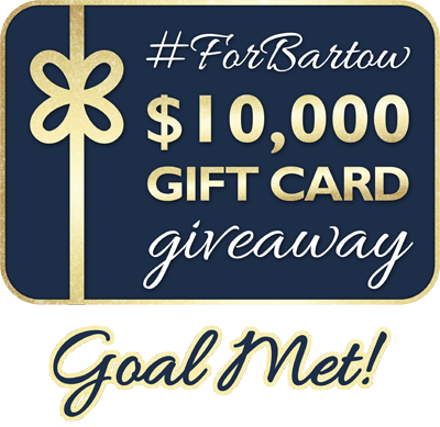 #ForBartow $10,000 Gift Card Giveaway - Goal Met!