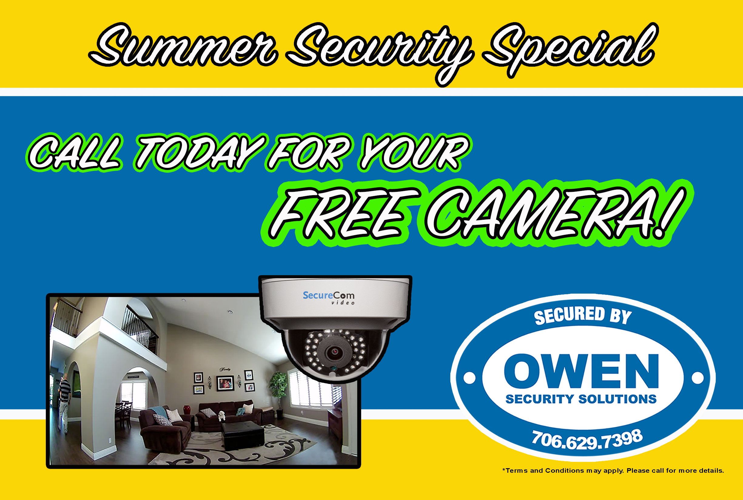 Summer Security Special - Call Today for Your FREE Camera! Secured by Owen Security Solutions - 706-629-7398