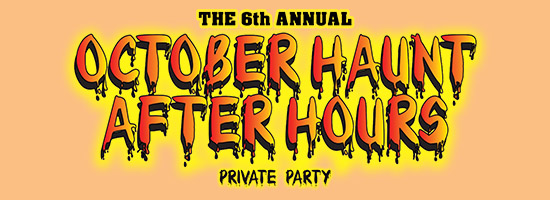 The 6th Annual October After Hours Private Party