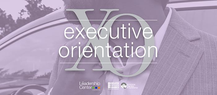 Executive Orientation