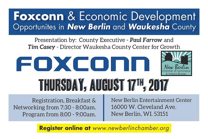 Foxconn, economic development forum, Waukesha county executive, general membership meeting, New Berlin Chamber of Commerce