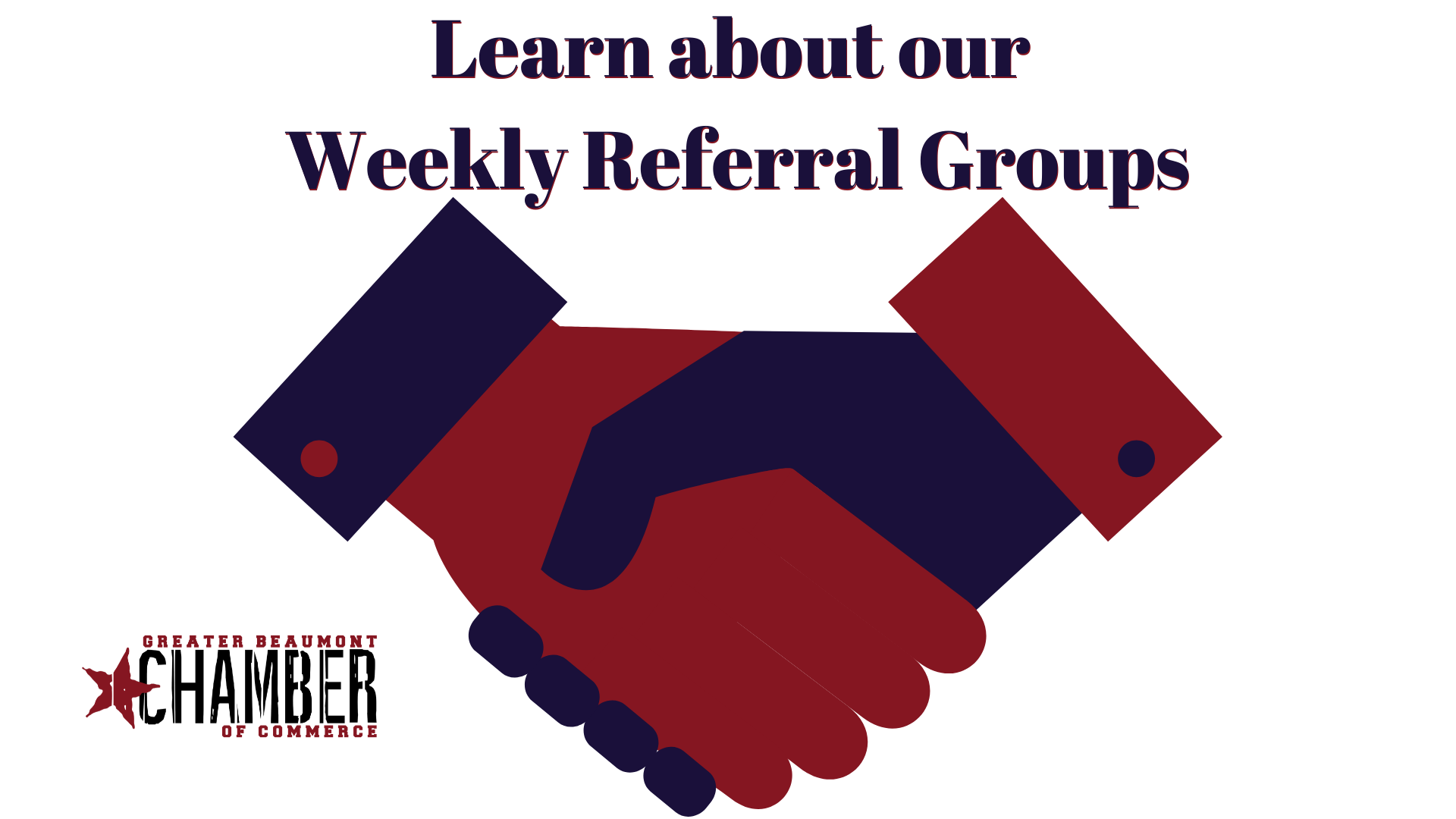 Weekly Referral Groups