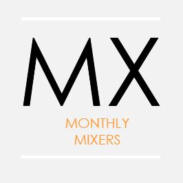 Monthly Mixers