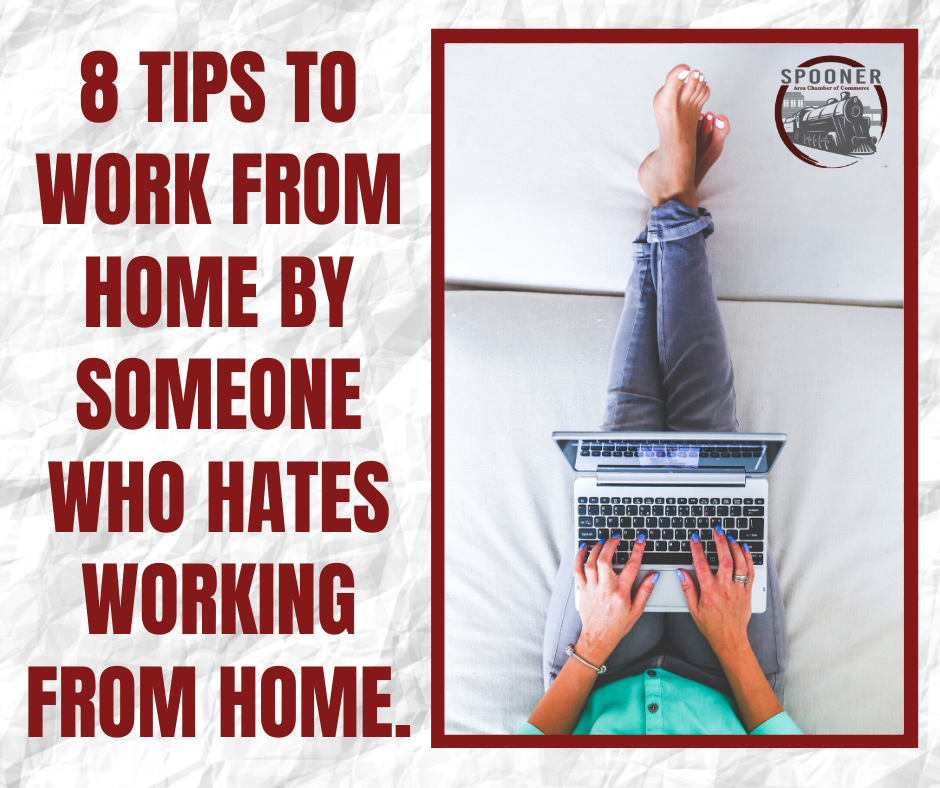 8 Tips to Work From Home By Someone Who Hates Working From Home