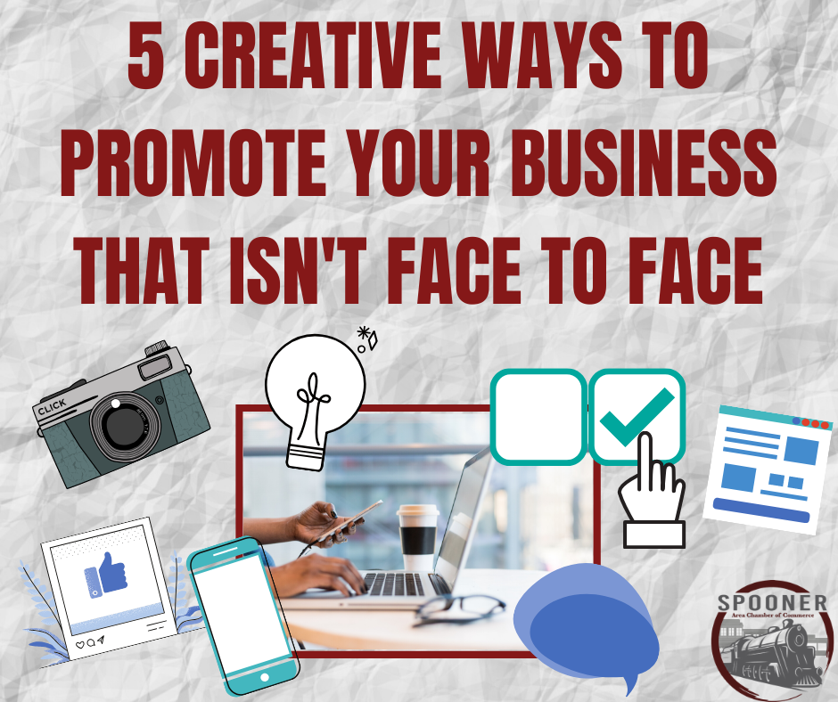 5 Creative Ways to Promote Your Business that Isn't Face to Face