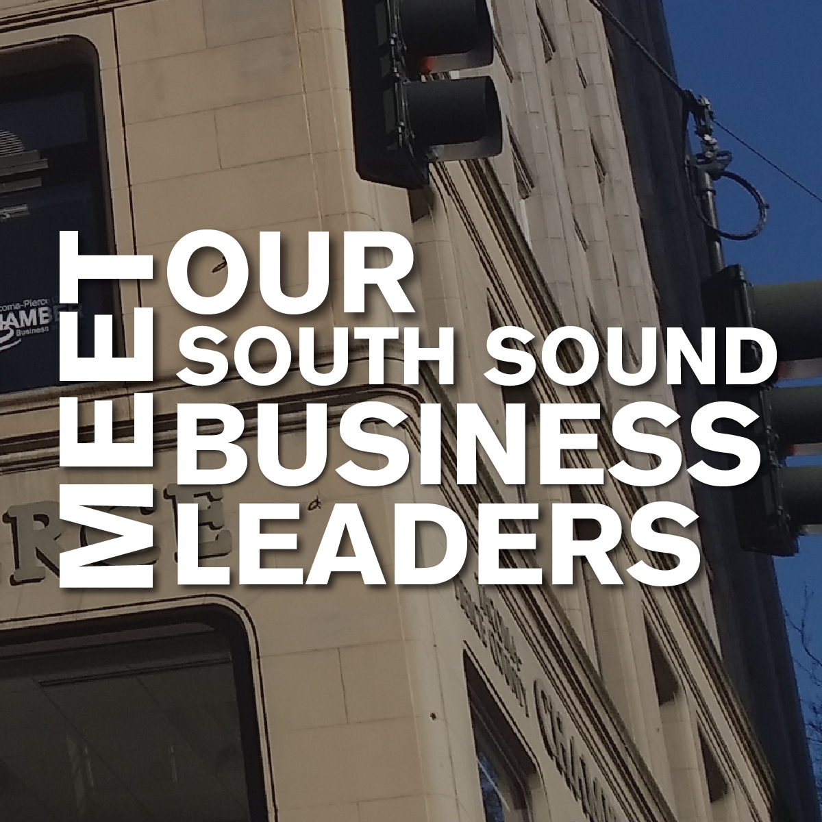 Meet Our South Sound Business Leaders
