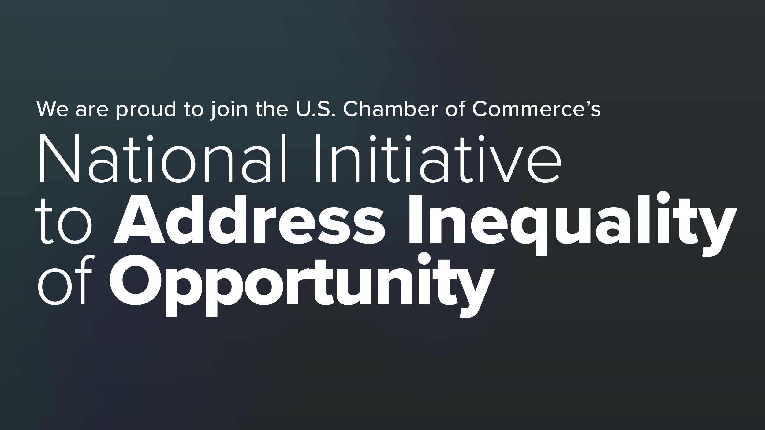 The Brentwood Chamber of Commerce is Proud to Join the National Initiative to Address Inequality of Opportunity