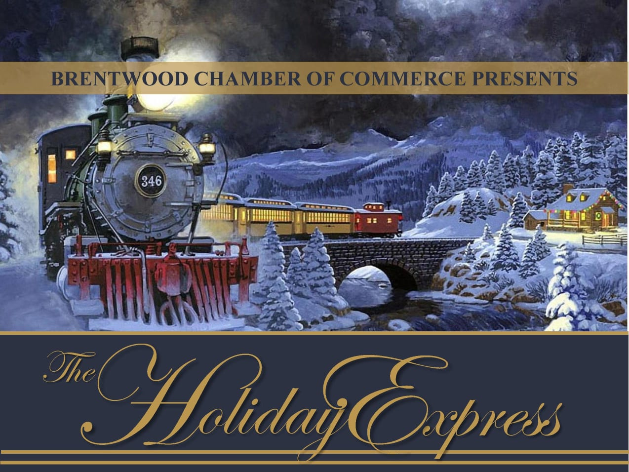 The Brentwood Chamber of Commerce Presents The Holiday Express