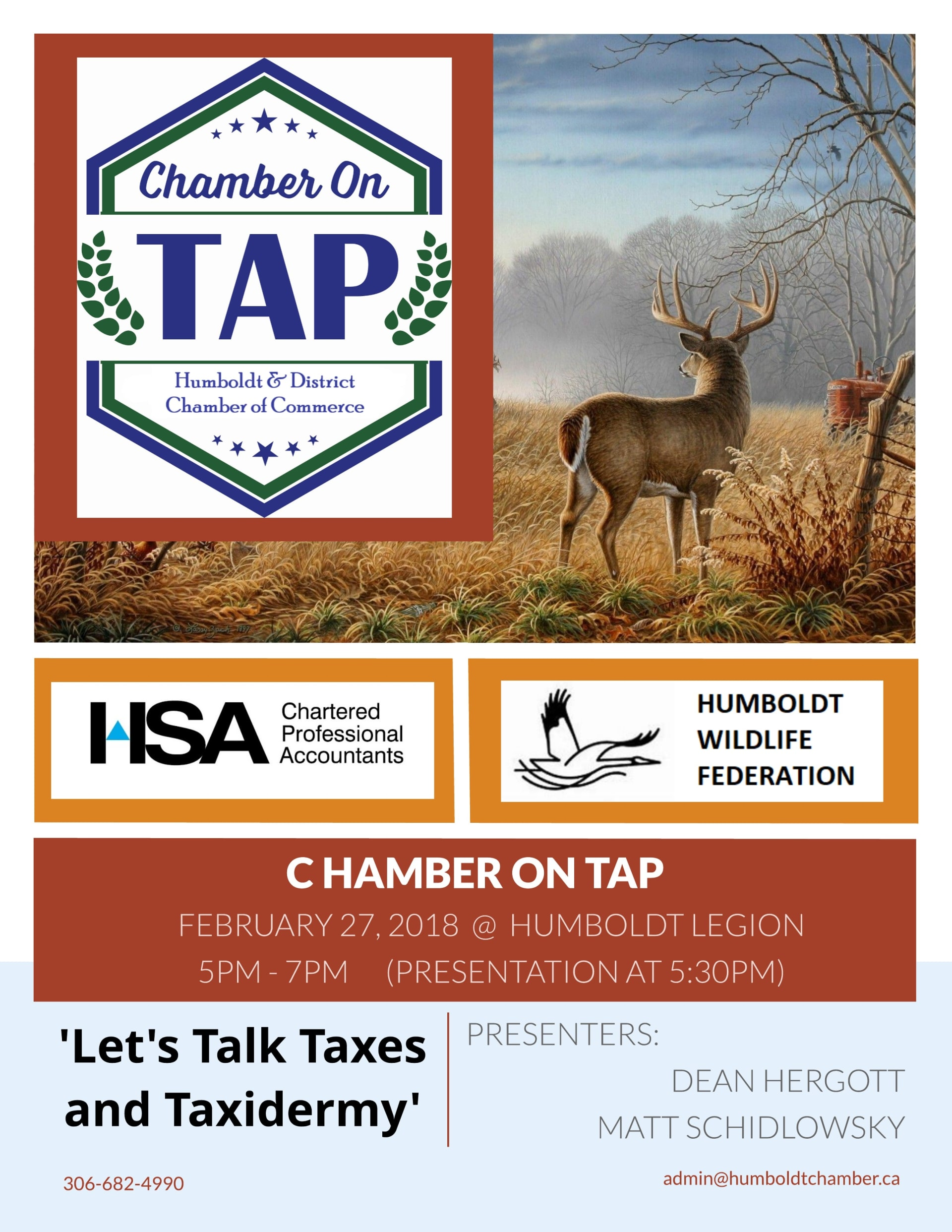 Chamber on Tap February 27 Legion clubroom Presenters are HSA chartered Professions accountants and the Humboldt Wildlife Federation