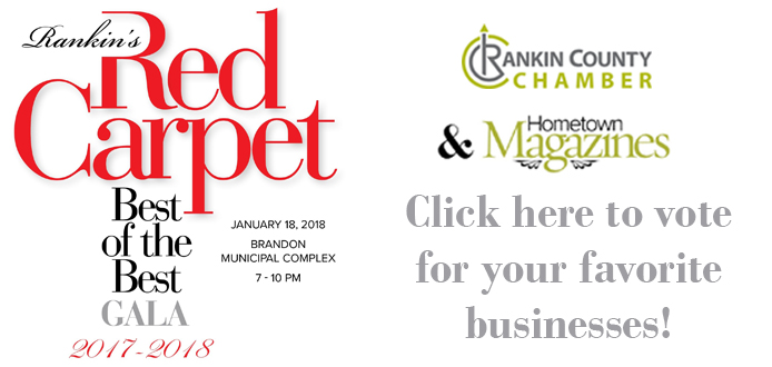 Rankin's Red Carpet Best of the Best Gala 2017 - 2018. It will be held January 18, 2018 at the Brandon Municipal Complex from 7 - 10 PM. Presented by the Rankin County Chamber and Hometown Magazines. Click here to vote for your favorite businesses
