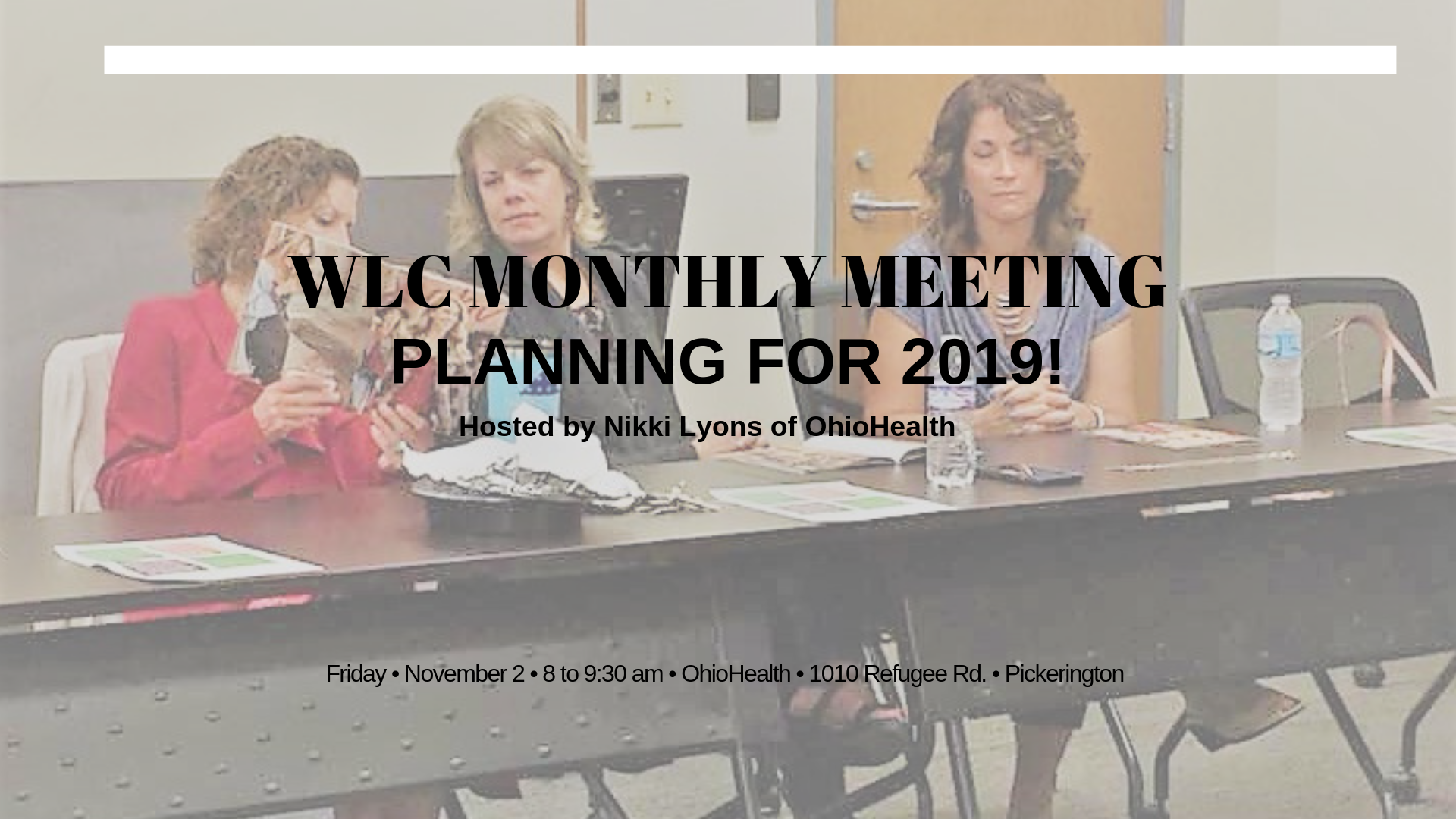 WLC Monthly Meeting