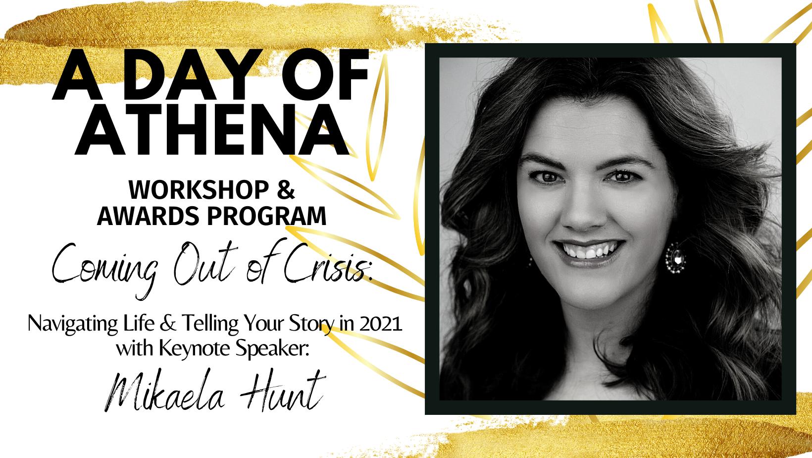 2021 A Day of ATHENA Workshop and Awards Program - Mikaela Hunt