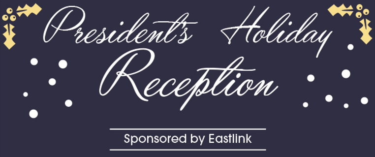 President's Holiday Reception @ Confederation Centre of the Arts, Memorial Hall