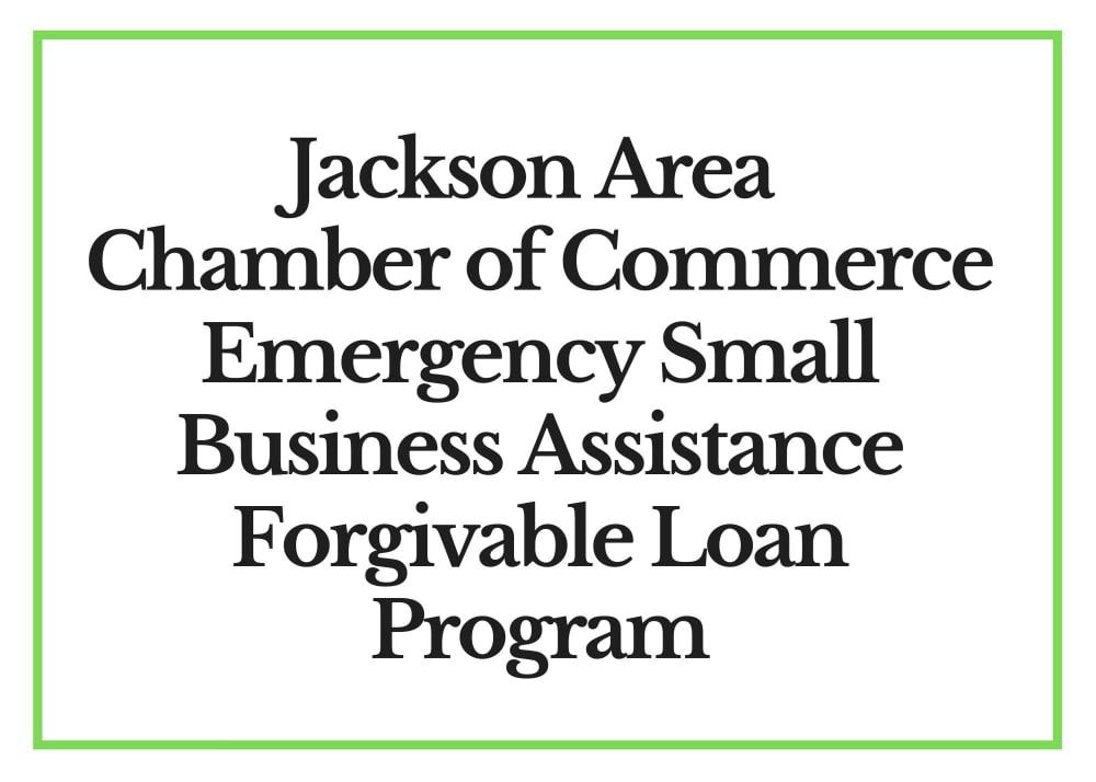 Jackson-Area-Chamber-of-Commerce-Emergency-Small-Business-Assistance-Forgivable-Loan-Program-w1000.jpg
