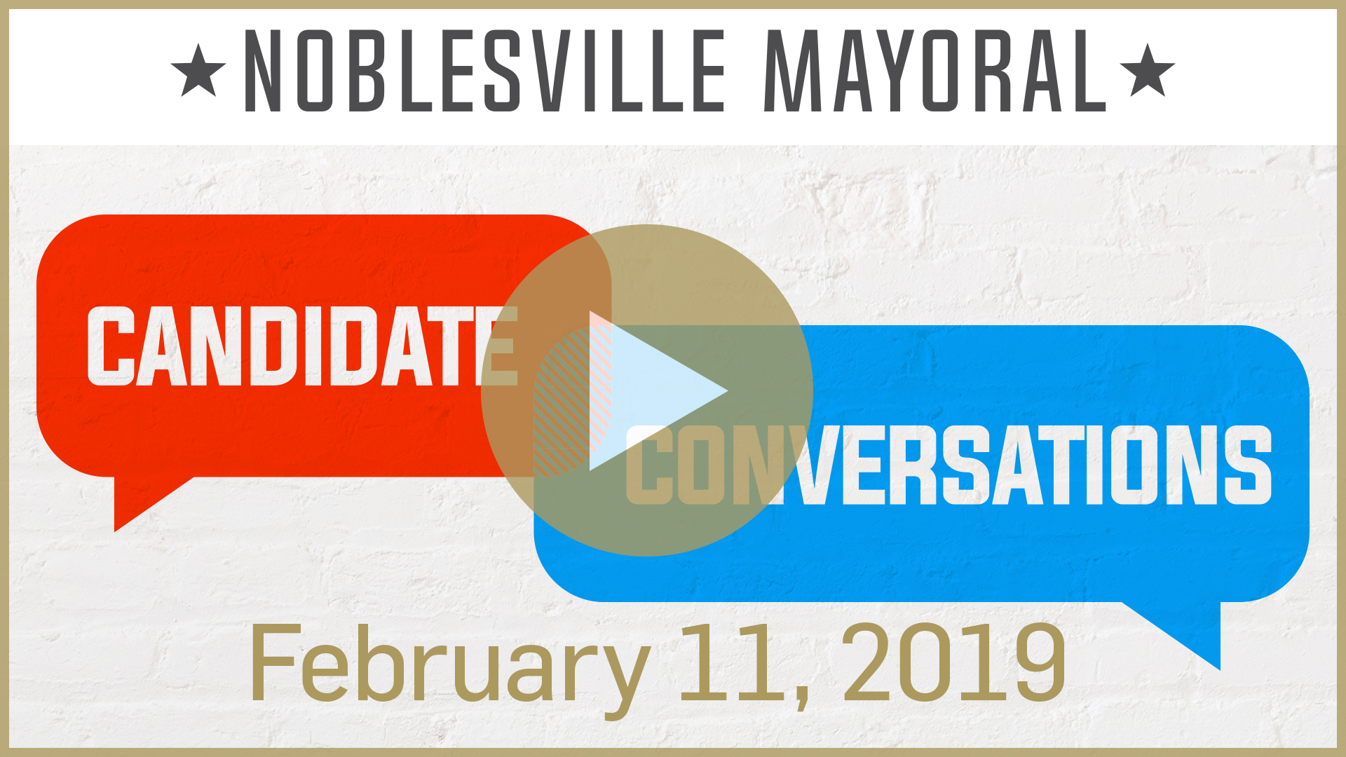 Noblesville Mayoral Candidate Conversations- February 11, 2019