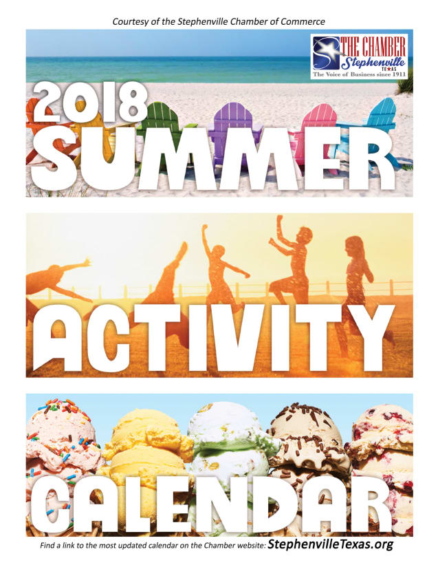 2018 Summer Activity Calendar compiled by Stephenville Chamber