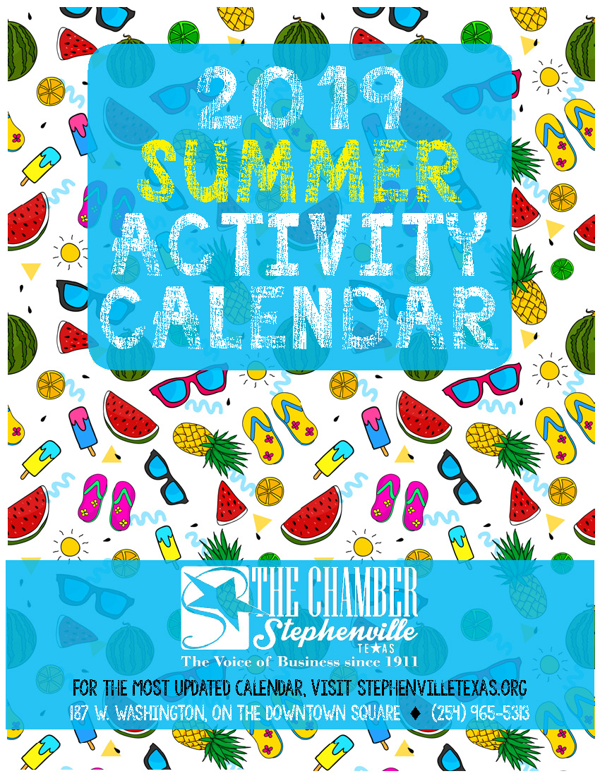 2019 Summer Activity Calendar compiled by Stephenville Chamber