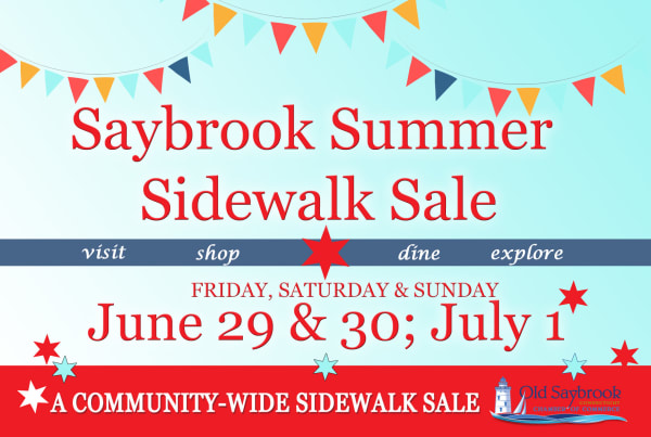 SAYBROOK SUMMER SIDEWALK SALE