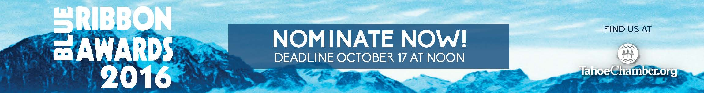 http://www.tahoechamber.org/events/details/2016-blue-ribbon-awards-nominations-13054