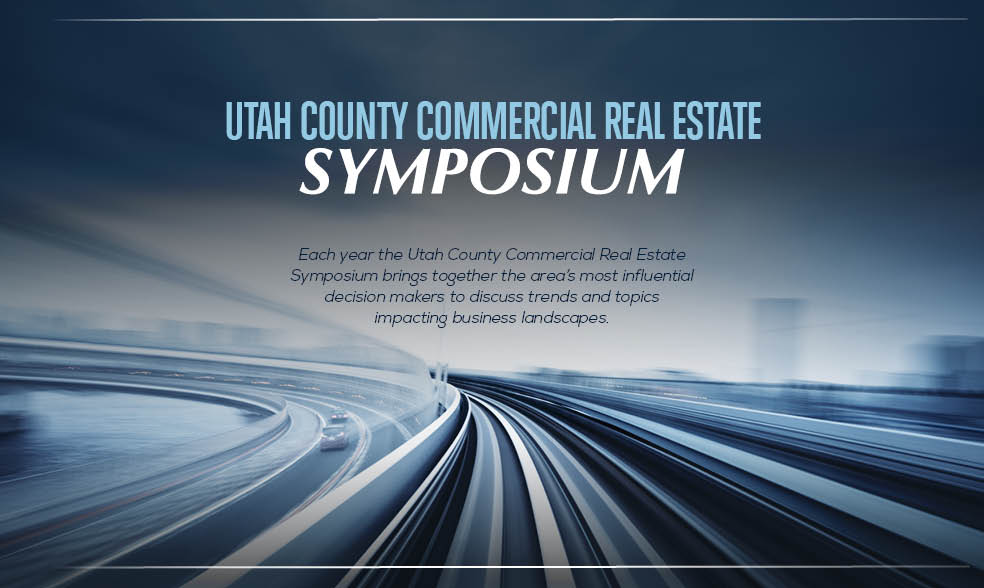 Utah County Commercial Real Estate Symposium