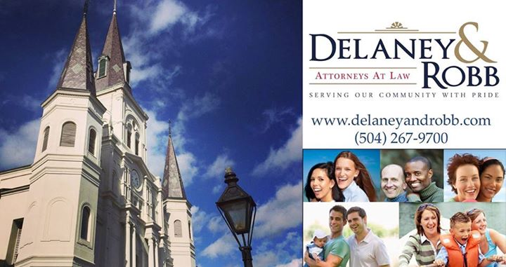Delaney & Robb | Attorneys at Law | 504.267.9700 | www.delaneyandrobb.com