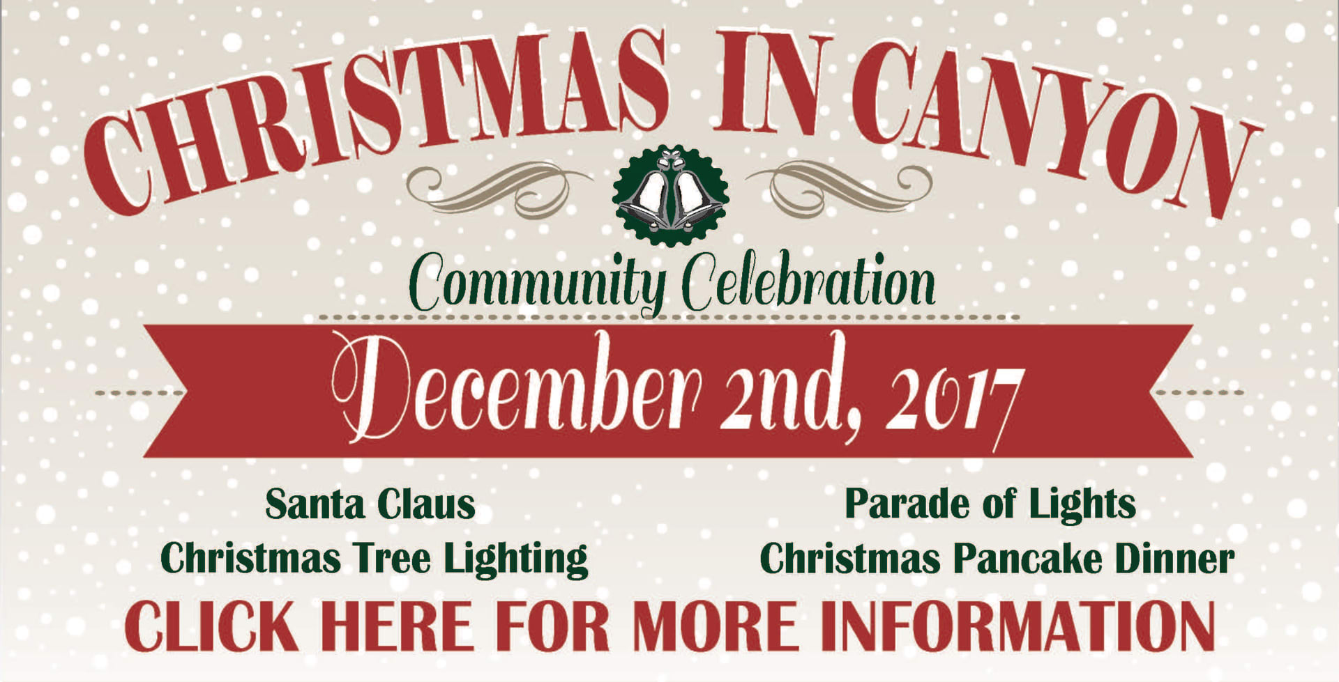 CLICK HERE FOR MORE INFORMATION ON CHRISTMAS IN CANYON