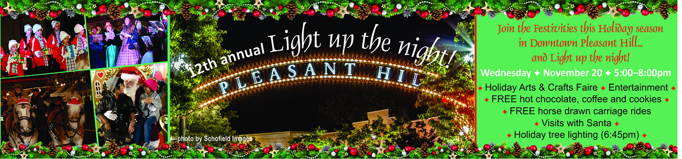 https://www.pleasanthillchamber.com/events/details/light-up-the-night-holiday-celebration-in-downtown-pleasant-hill-7669