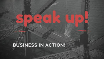 Speak Up! Business in Action!
