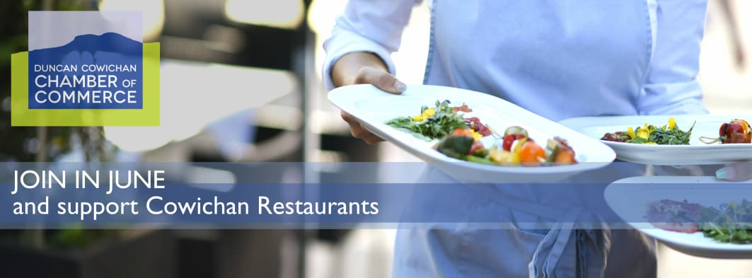 Join in June and support Cowichan restaurants.