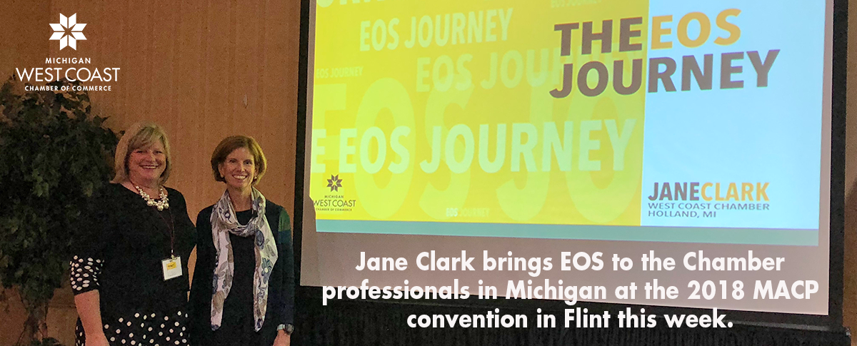 Jane Clark's EOS Presentation at the 2018 Michigan Association of Chamber Professionals Convention