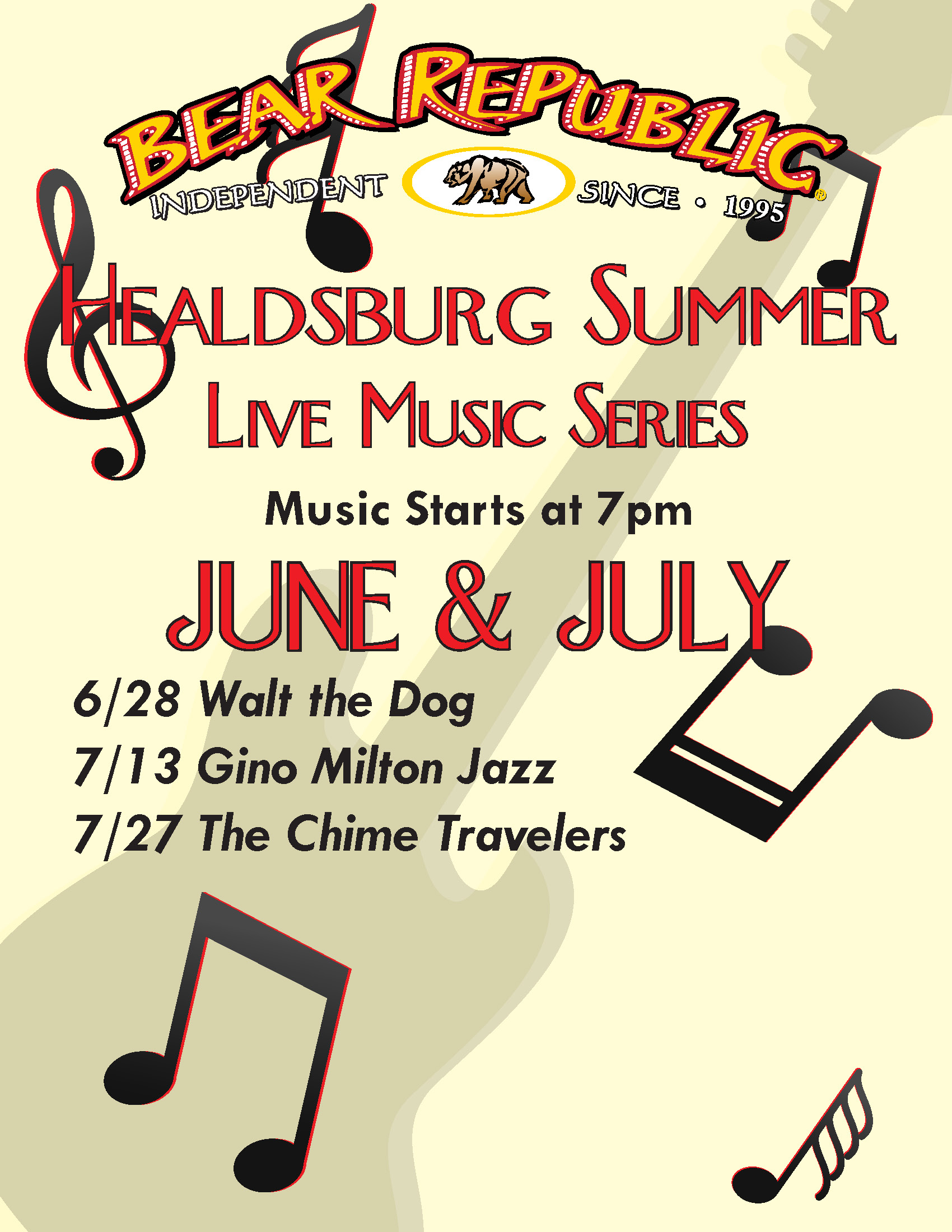 bear republic independent since 1995. Healdsburg summer live music series. music starts at 7 pm. june and july. 6/28 walt the dog. 7/13 gino milton jazz. 7/27 the chime travelers.