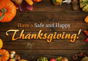 Have-a-Safe-and-Happy-Thanksgiving-w300.jpg