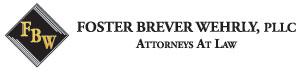 Foster Brever Wehrly, PLL