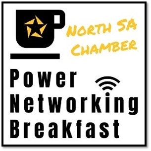 Power Networking Breakfast by North SA Chamber