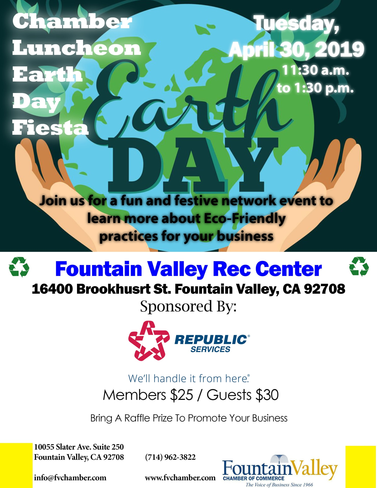 Chamber Luncheon Earth Day Fiesta ~ Brought to you by: Republic Services
