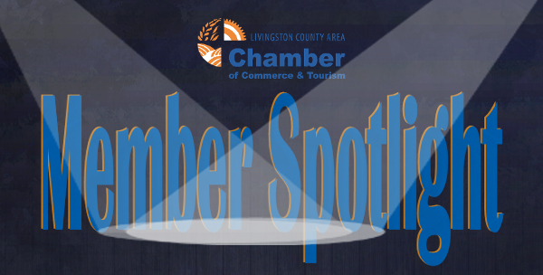 Livingston County Chamber of Commerce & Tourism's Member Spotlights - Featuring highlights and updates from our members.  #ChamberFactor, Chamber Factor