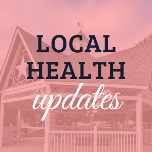 Local Health Updates