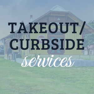 Takeout/Curbside Services